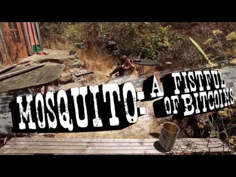Mosquito: Fistful of Bitcoins (Trailer)