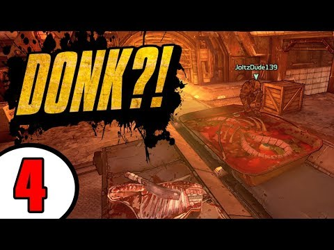TOO MUCH DONK?! - ft. Joltzdude139 - Day 4 - Funny Moments & Legendary Loot [Borderlands 2]