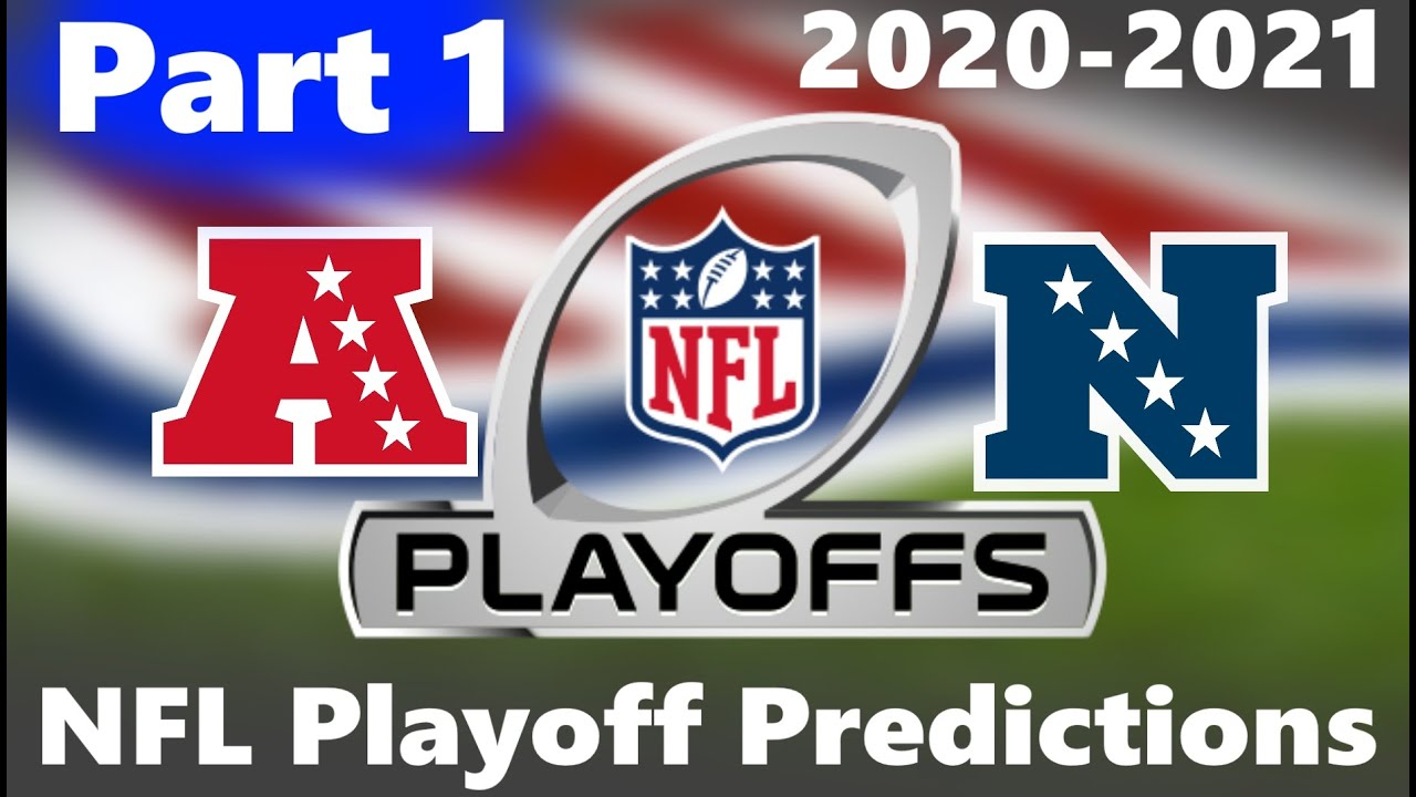 Predicting The Nfl Playoff Teams 2020 2021 Nfl Season Part 1 Dan Youtube