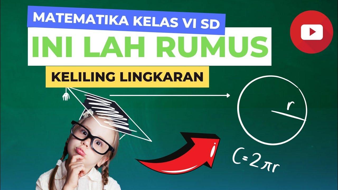 Keliling Lingkaran Matematika Sd Kelas 6 Semester 1 Youtube