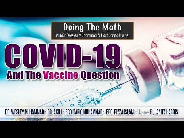 COVID-19 And The Vaccine Question