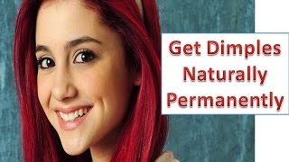 how to get dimples naturally permanently in 5 minutes