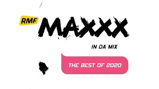 RMF MAXXX In Da Mix | The Best Of 2020