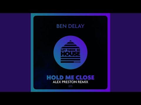 Hold Me Close (Alex Preston Remix)