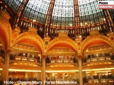 Queen Mary Paris-Madeleine | Best Place To Stay In Paris - Pictures And Basic Hotel Guide