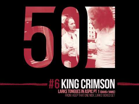 King Crimson - Larks' Tongues in Aspic Pt. 1 [50th Anniversary | Larks' Box 2012]