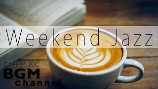 Lazy Weekend Jazz - Chill Relaxing Jazz Hip Hop Instrumental