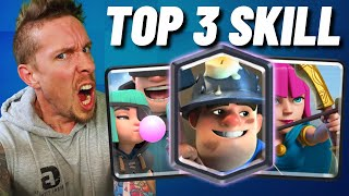 Clash Royale's Top 3 Decks by SKILL REQUIRED!