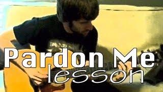 Guitar Lesson - Pardon Me - Incubus - Dustin Prinz