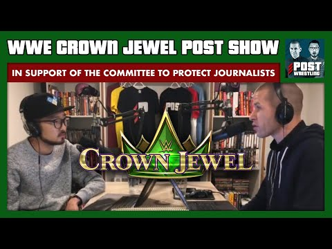 WWE Crown Jewel POST Show (In Support of Committee to Protect Journalists)