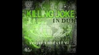 Killing Joke - Eighties (Voodoo Dub Mix)