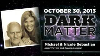 Michael & Nicole Sebastian - Night Terrors & Dreams - Art Bell
