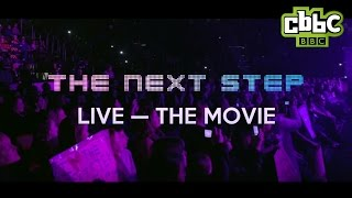 The Next Step Live: The Movie Trailer - CBBC