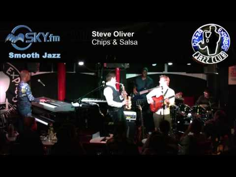 Steve Oliver - Chips & Salsa