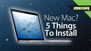 The 5 Things New Mac Owners Should Install!