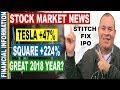 Stitch Fix IPO, Square, Tesla, Baozun, GE, 2018 Year Outlook | November Stock Market News |Nov 13-17
