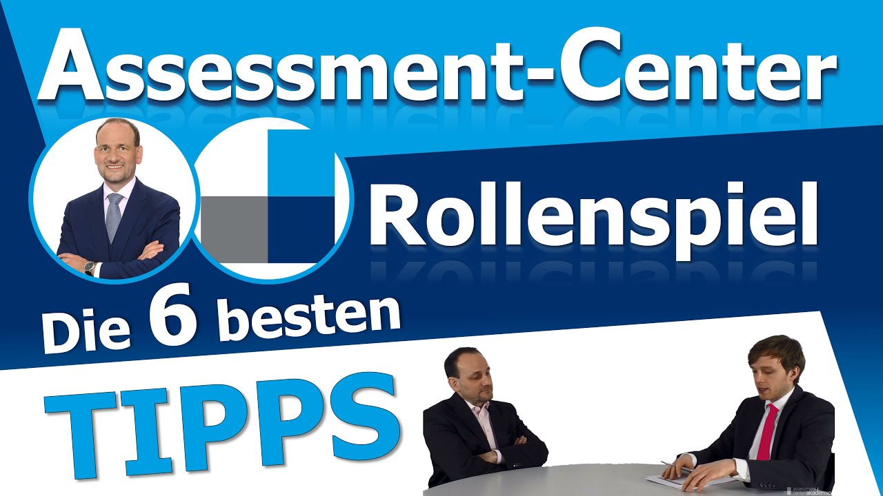 Download Assessment Center Rollenspiel -  Die 6 wichtigsten Tipps um erfolgreich zu bestehen