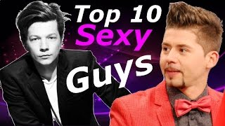 Eurovision - My Top 10 Hottest Guys EVER !!