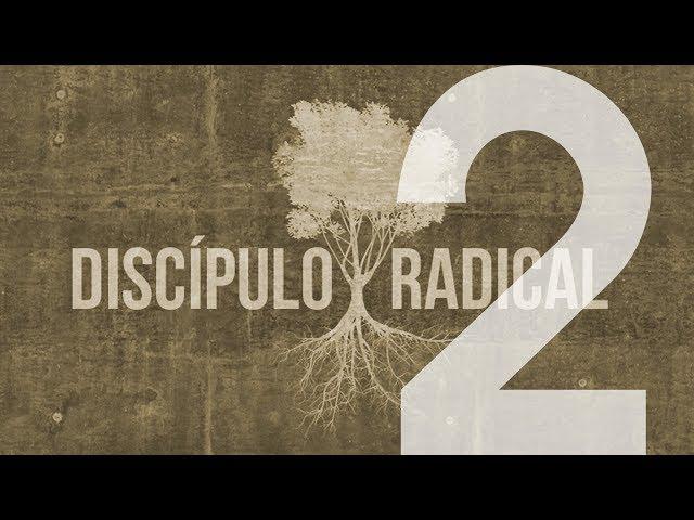 DISCÍPULO RADICAL - 2 de 7 - Semelhança Com Cristo