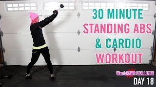 30 Minute Standing Abs + Cardio Workout  | WarrioRAWR Challenge Day 18