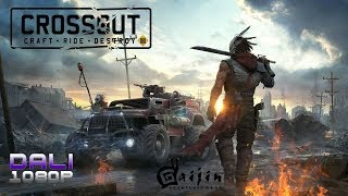 Crossout PC Gameplay 1080p 60fps