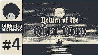 Return of the Obra Dinn PL #4 | Kolejni zdiagnozowani