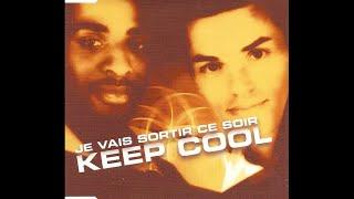 Keep Cool - Je vais sortir ce soir (Radio edit)