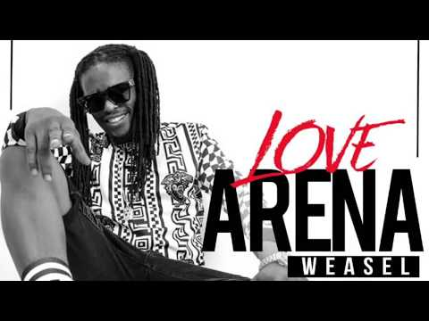 Love Arena - Weasel ( Radio & Weasel Music )