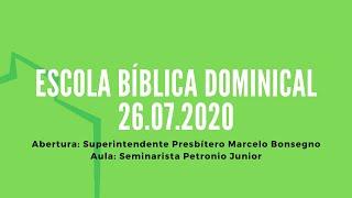 Escola Bíblica Dominical | 26.07.2020