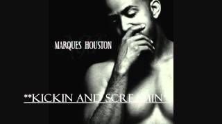 Watch Marques Houston Kickin And Screamin video