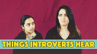 Things Introverts Hear | MangoBaaz