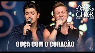 George Henrique e Rodrigo - Ouça com o coração - DVD Ouça com o coração