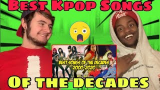 SONG OF THE DECADES (2000-2020) KPOP COMPILATION REACTION