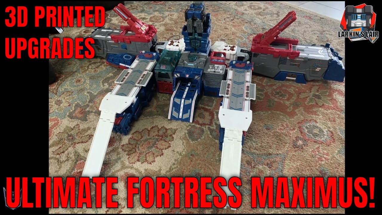My Ultimate Upgraded Fortress Maximus (3D Printed Ramp Upgrades) By Larkin Vain