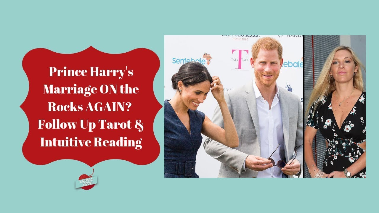 Prince Harry's Marriage ON The Rocks? Old Flame Chelsy Davy Returns To  London | Tarot Reading Two