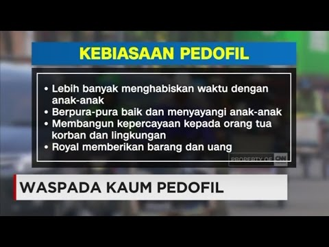 Waspada Kaum Pedofil