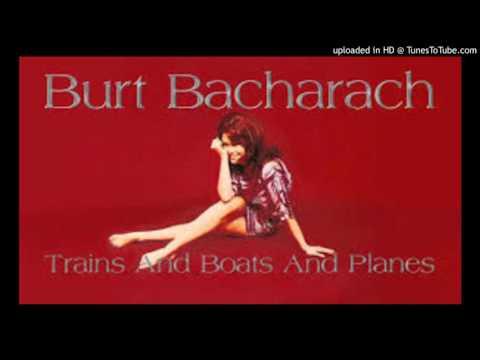 Trains and Boats and Planes  (Bacharach, David)
