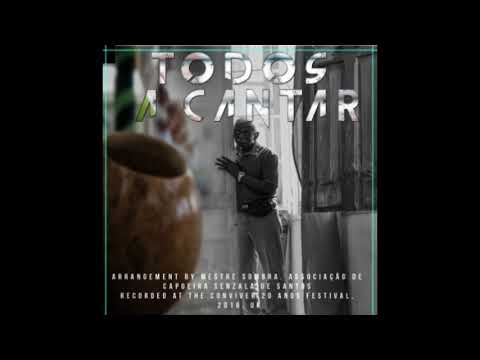 Capoeira Songs-Mestre Sombra - Todos a Cantar, Senzala de Santos