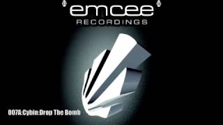 Emcee Recordings 007A:Cybin:Drop The Bomb