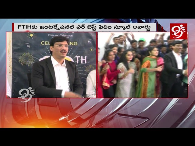 International Excellence Award 2018 - FTIH For Best film school in Hyderabad | #99TV