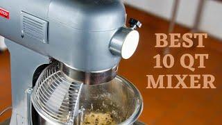 Best 10 Qt Mixer – Top Recommendations of 2021