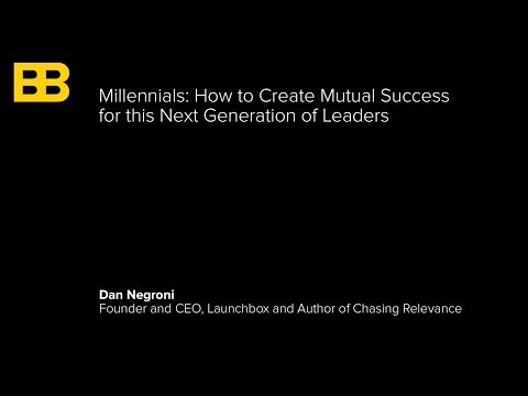 Millenials: How to Create Mutual Success for this Next Generation of Leaders