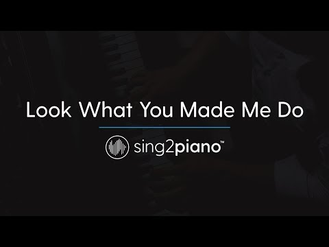 Look What You Made Me Do [Piano Karaoke Instrumental] Taylor Swift