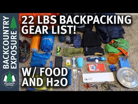 Lightweight Spring Backpacking Gear List - 22 Pounds W/ Food And Water