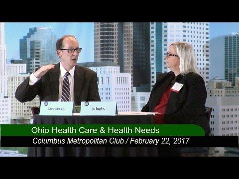 Columbus Metropolitan Club:  Ohio Health Care & Health Needs  2/22/17