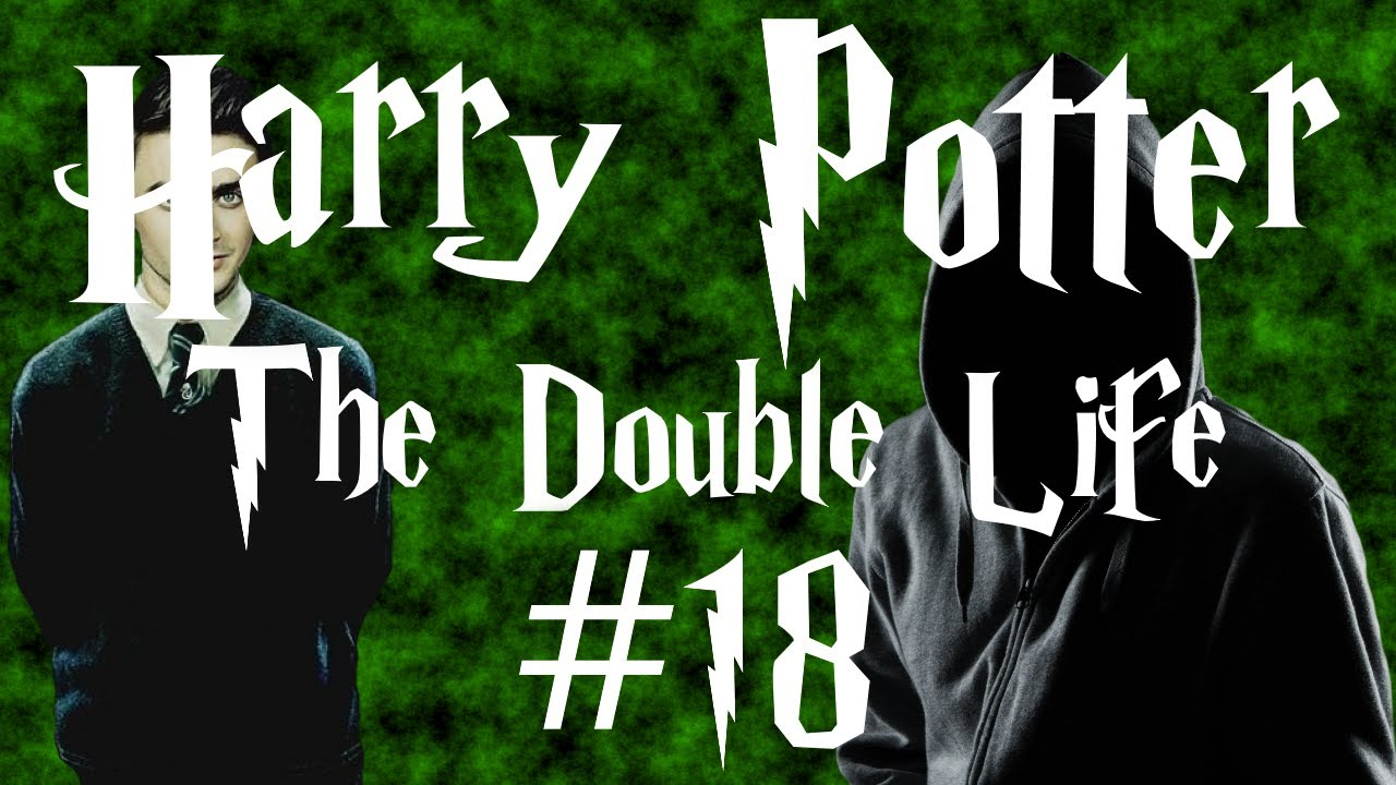 Harry Potter - The Double Life #18