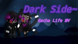 GLMV~ Darkside