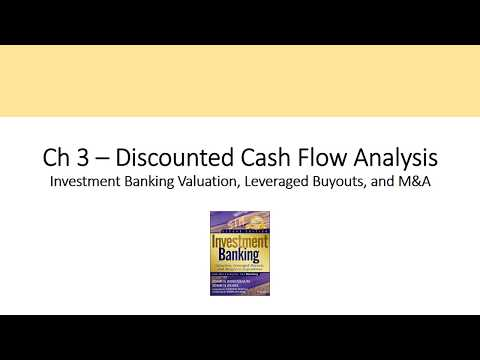 Discounted Cash Flow (DCF) Model – CH 3 Investment Banking Valuation Rosenbaum