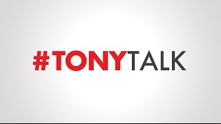 #TonyTalk 10: Fear of Failure and Seeing Things Worse Than They Are