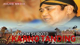 Download lagu MP3 KI ANOM SUROTO KARNO TANDING MP3